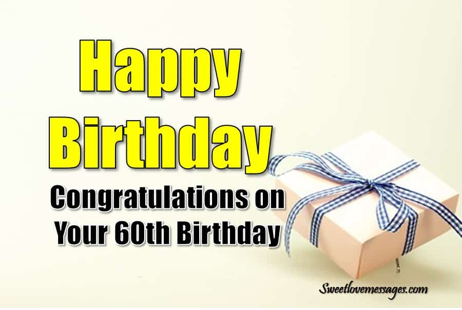 60th Birthday Wishes for Brother