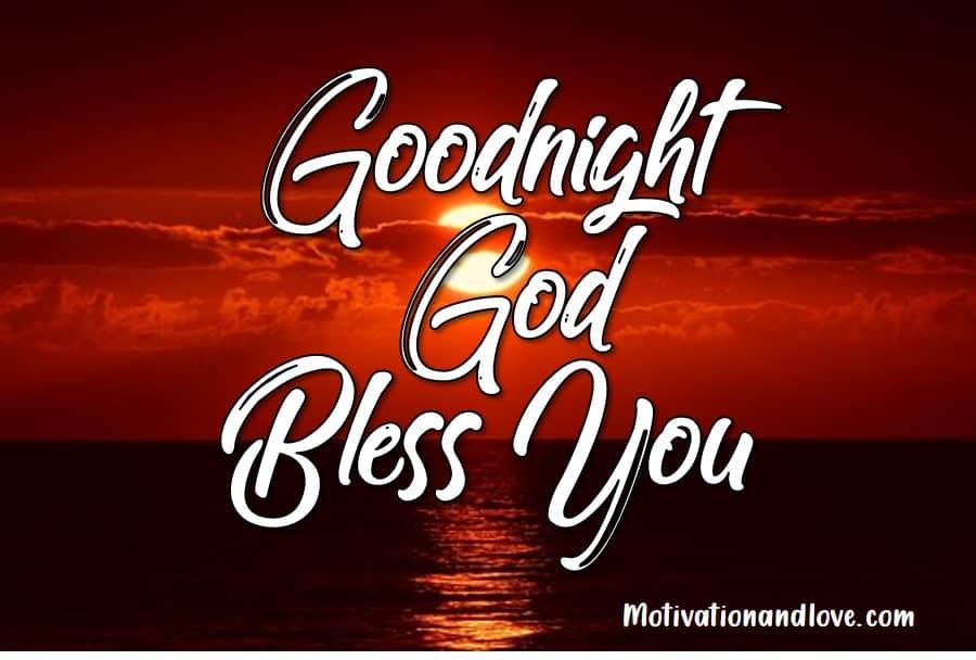 Goodnight God Bless I Love You