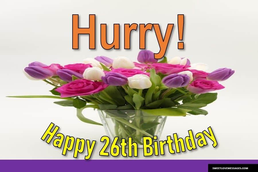 Happy 26th Birthday to Me