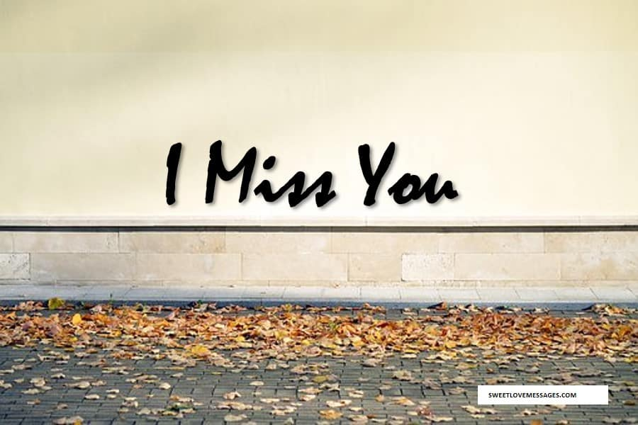 Missing You Messages for Boyfriend