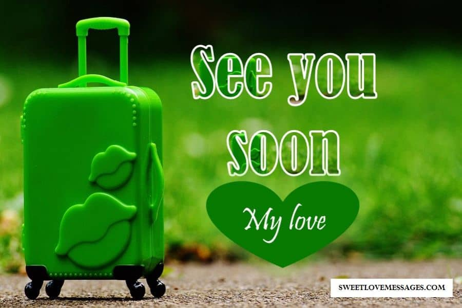 See You Soon Quotes for Boyfriend