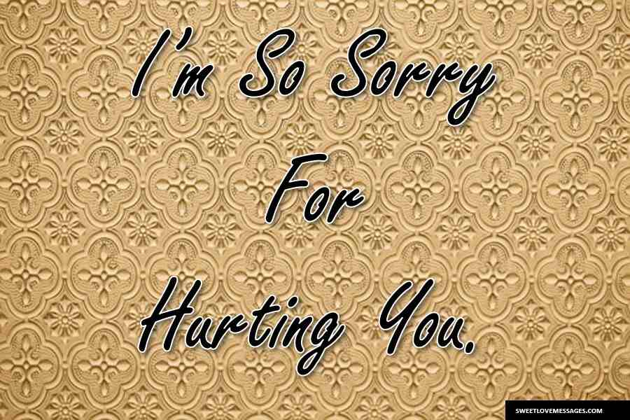 Sorry for Hurting You Messages