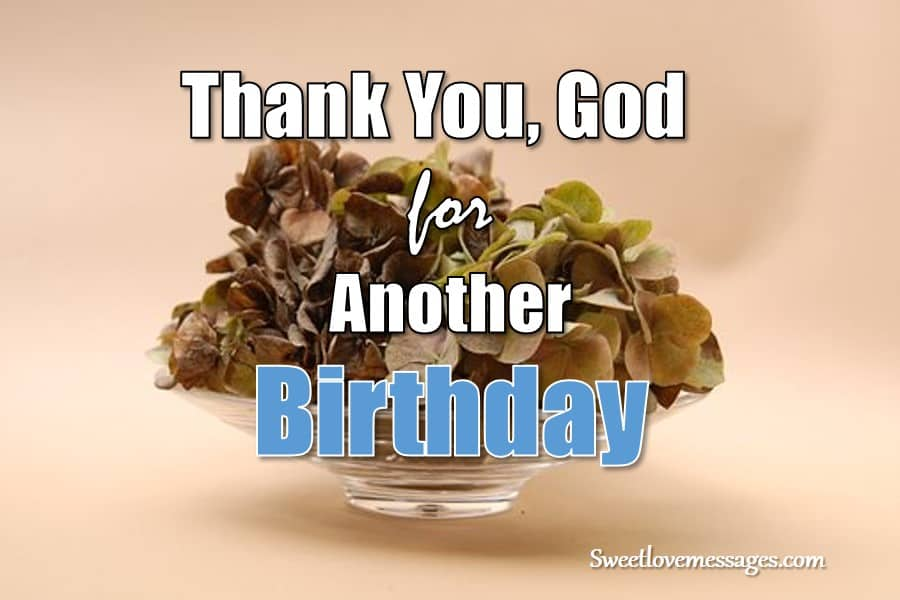 Thank God for Another Year Happy Birthday to Me