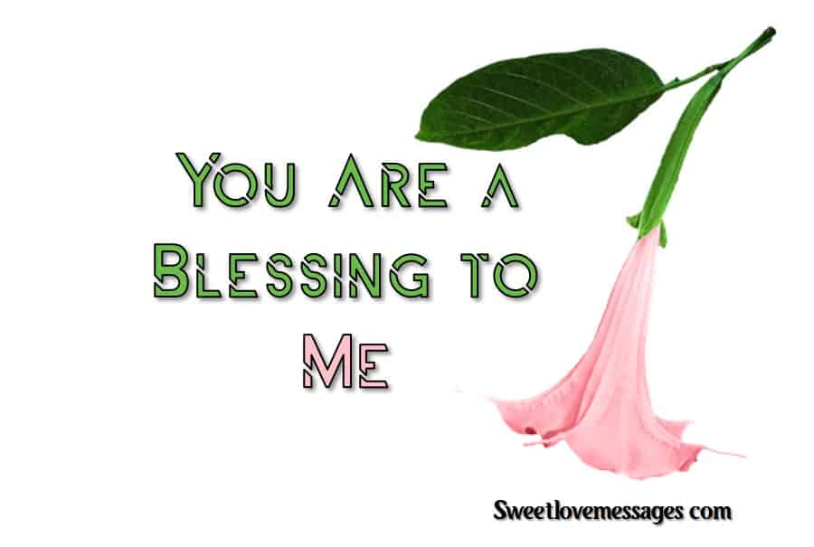 You Are a Blessing to Me