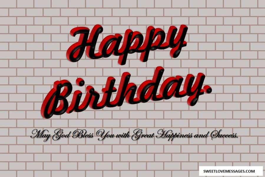 Happy Birthday Sister God Bless You