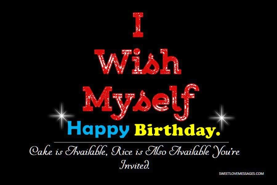 Happy Birthday to Myself Quotes