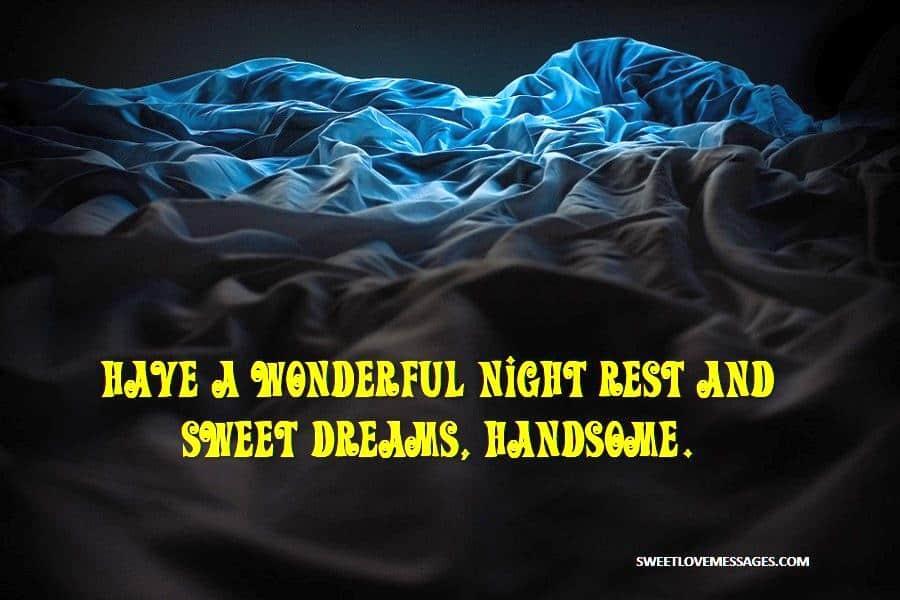 Sweet Dreams Handsome