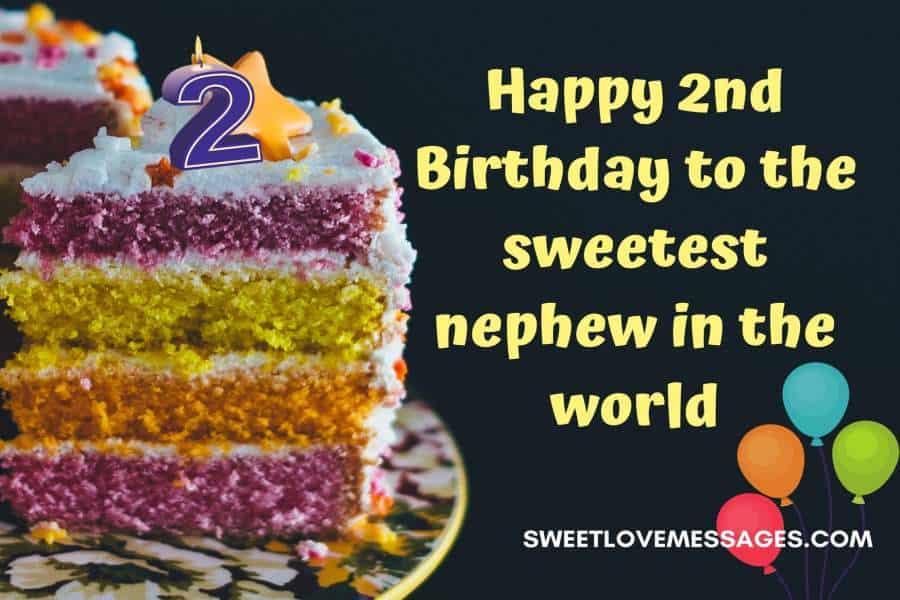 2nd Birthday Wishes for Nephew