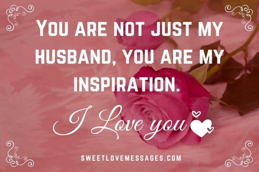 Encouraging Messages for My Husband
